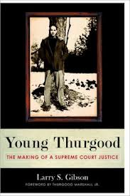 """Thurgood Marshall biography recounts formative years<span class=""""dmcss_key_icon""""><img alt=""""(access required)"""" src=""""http://nclawyersweekly.com/files/2013/10/lock11.png"""" border=0/></span>"""